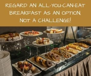 An all you can eat breakfast